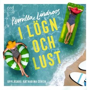 I lögn och lust (ljudbok) av Pernilla Lindroos