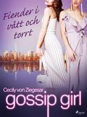 Gossip Girl: Fiender i vått och torrt
