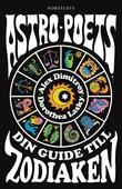 Astro Poets : dina guider till Zodiaken