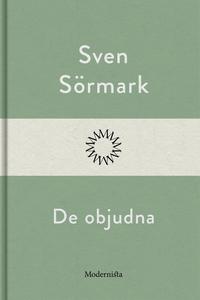 De objudna (e-bok) av Sven Sörmark