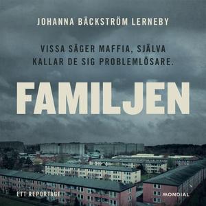 Familjen (ljudbok) av Johanna Bäckström Lerneby