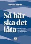 Så här ska det låta - om finlandssvenska och språkriktighet
