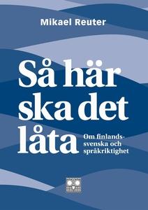 Så här ska det låta - om finlandssvenska och sp