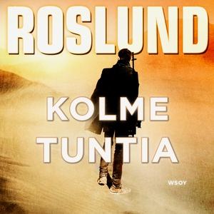 Kolme tuntia (ljudbok) av Anders Roslund