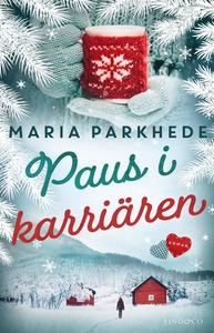 Paus i karriären (e-bok) av Maria Parkhede