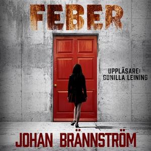 Feber (ljudbok) av Johan Brännström
