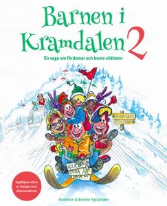Barnen i Kramdalen 2 - en saga om fördomar och