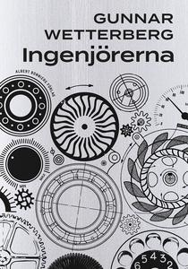Ingenjörerna (e-bok) av Gunnar Wetterberg