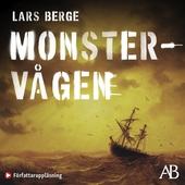 Monstervågen : En studie av sanningshalten i matros J.W. Granströms äventyr på de sju haven 1914-1915