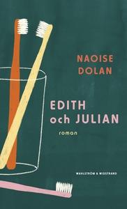Edith och Julian (e-bok) av Naoise Dolan