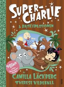 Super-Charlie och bajsexplosionen (e-bok) av Ca