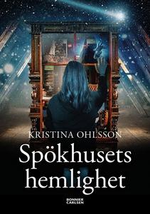 Spökhusets hemlighet (e-bok) av Kristina Ohlsso