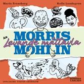 Morris Mohlin är levande måltavla