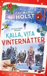 Kalla, vita vinternätter (e-bok) av Christoffer