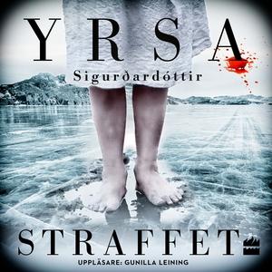Straffet (ljudbok) av Yrsa Sigurðardóttir
