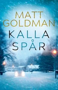 Kalla spår (e-bok) av Matt Goldman