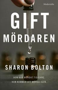 Giftmördaren (e-bok) av Sharon Bolton