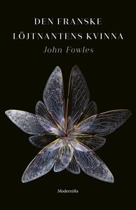 Den franske löjtnantens kvinna (e-bok) av John