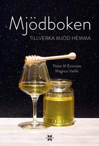 Mjödboken - tillverka mjöd hemma (e-bok) av Pet