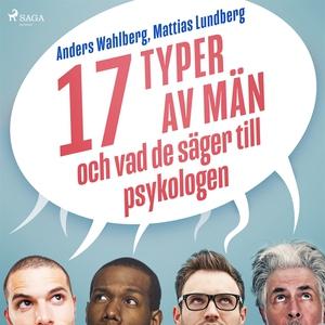 17 typer av män - och vad de säger till psykolo