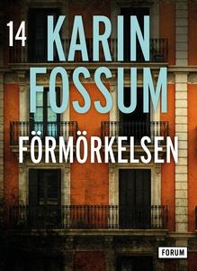 Förmörkelsen (e-bok) av Karin Fossum
