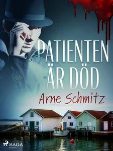 Patienten är död (e-bok) av Arne Schmitz