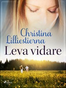 Leva vidare (e-bok) av Christina Lilliestierna