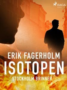 Isotopen (e-bok) av Erik Fagerholm