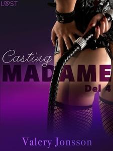 Madame 4: Casting - erotisk novell (e-bok) av V