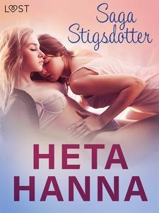 Heta Hanna - erotisk novell (e-bok) av Saga Sti