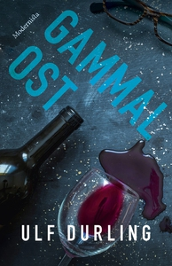 Gammal ost (e-bok) av Ulf Durling