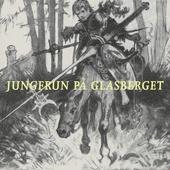 Jungfrun på glasberget
