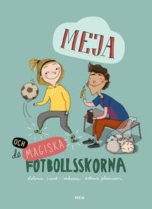 Meja och de magiska fotbollsskorna (ljudbok) av