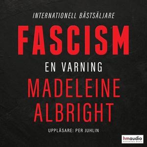 Fascism. En varning (ljudbok) av Madeleine Albr