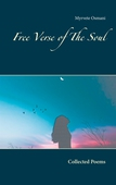 Free Verse of The Soul: Collected Poems