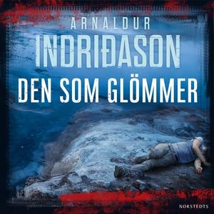Den som glömmer (ljudbok) av Arnaldur Indridaso
