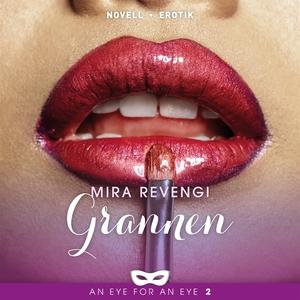Grannen (ljudbok) av Mira Revengi