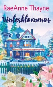 Vinterblommor (e-bok) av RaeAnne Thayne