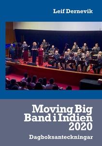 Moving Big Band i Indien 2020: Dagboksantecknin
