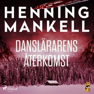 Danslärarens återkomst (ljudbok) av Henning Man
