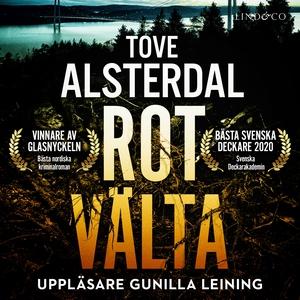 Rotvälta (ljudbok) av Tove Alsterdal
