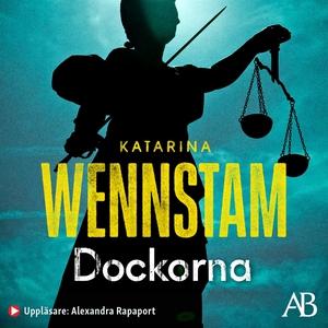 Dockorna (ljudbok) av Katarina Wennstam
