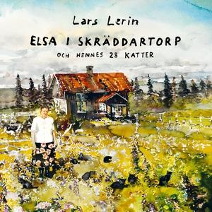 Elsa i Skräddartorp och hennes 28 katter (ljudb