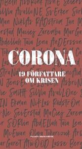 Corona : 19 författare om krisen (e-bok) av