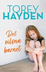 Det vilsna barnet (e-bok) av Torey Hayden