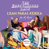 The Baby-Sitters Club. Lisan paras keikka