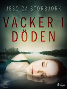 Vacker i döden (e-bok) av Jessica Storbjörk