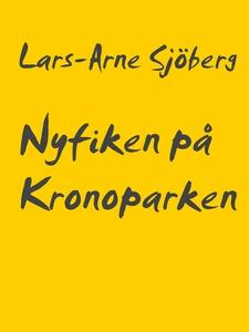 Nyfiken på Kronoparken (e-bok) av Lars-Arne Sjö