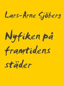 Nyfiken på framtidens städer (e-bok) av Lars-Ar