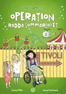 Operation rädda sommarlovet (ljudbok) av Anna P